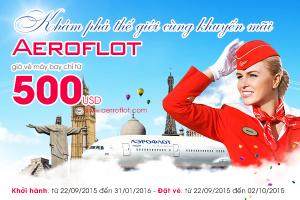Chỉ 500 USD – Thoả sức du lịch cùng Aeroflot