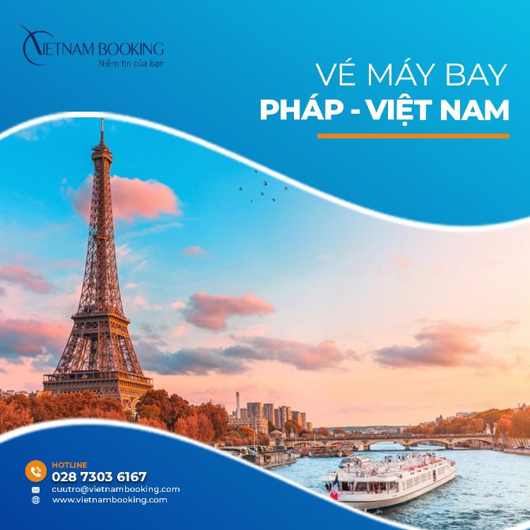 vé máy bay từ Pháp về Việt Nam