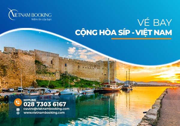 Vé máy bay từ Síp về Việt Nam | Lịch bay tháng 8/2021
