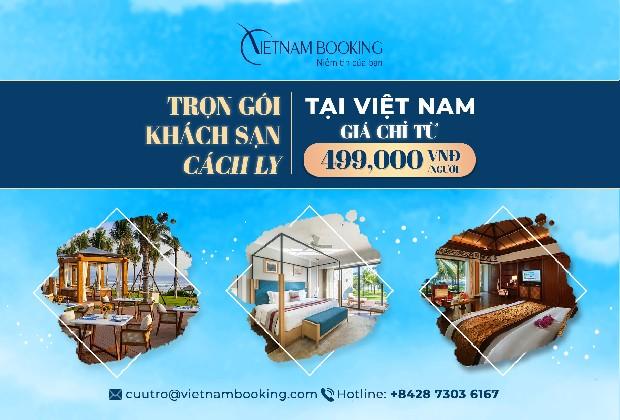 Mức giá khách sạn cách ly ở Việt Nam chi tiết - Đừng bỏ lỡ